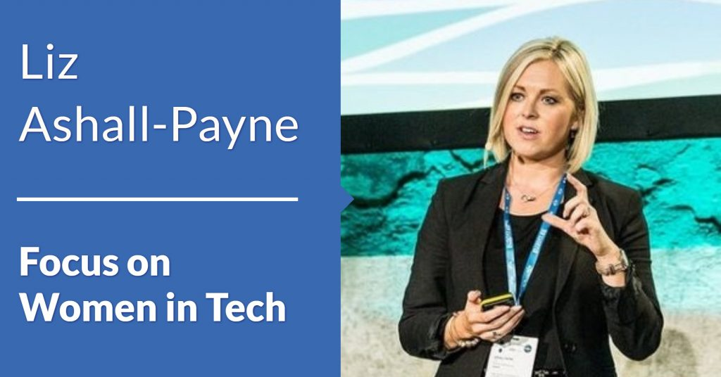 Women in Tech Liz Ashall Payne