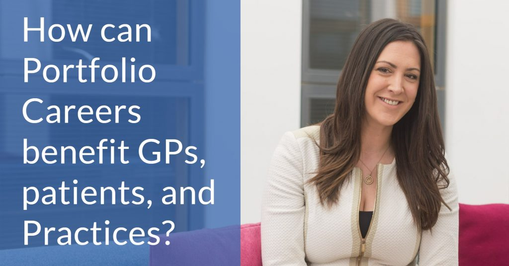 How can Portfolio Careers benefit GPs, patients, and Practices?